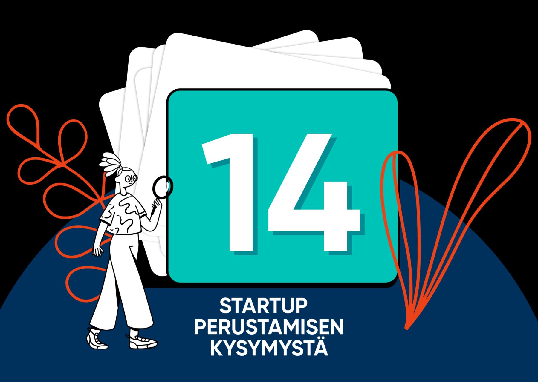 Startupin perustamisen muistilista – 14 tärkeää kysymystä MEOM
